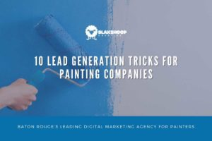 painting company baton rouge lead generation tricks